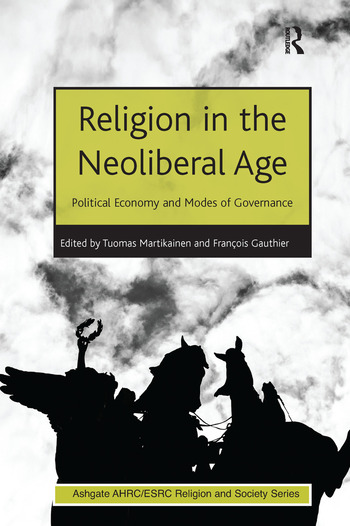 Religion in the Neoliberal Age Political Economy and Modes of Governance book cover