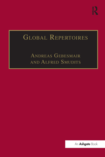 Global Repertoires Popular Music Within and Beyond the Transnational Music Industry book cover