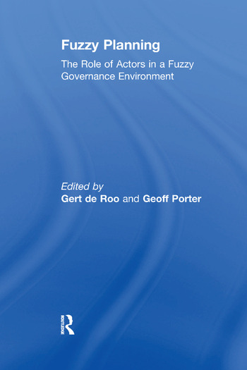 Fuzzy Planning The Role of Actors in a Fuzzy Governance Environment book cover