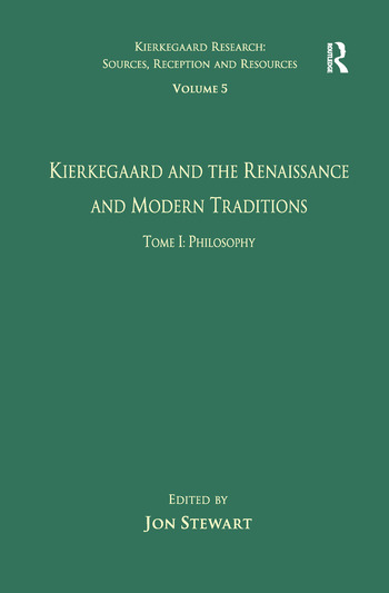 Volume 5, Tome I: Kierkegaard and the Renaissance and Modern Traditions - Philosophy book cover