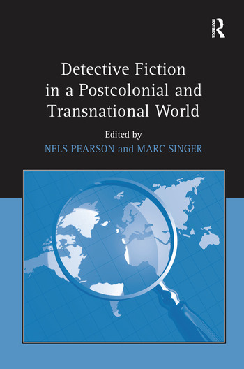Detective Fiction in a Postcolonial and Transnational World book cover