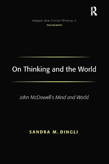 On Thinking and the World John McDowell's Mind and World book cover