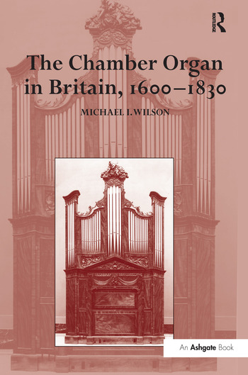 The Chamber Organ in Britain, 1600–1830 book cover
