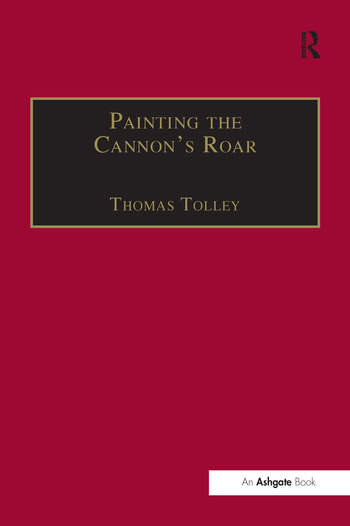 Painting the Cannon's Roar Music, the Visual Arts and the Rise of an Attentive Public in the Age of Haydn book cover