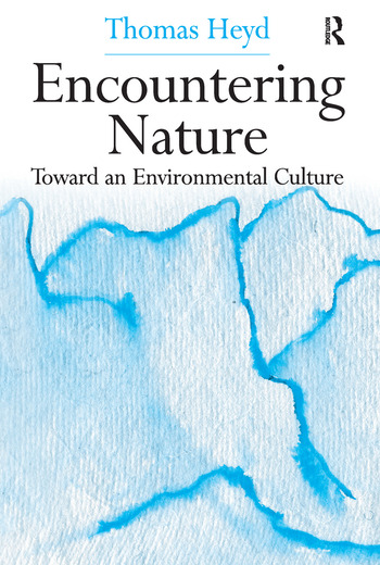Encountering Nature Toward an Environmental Culture book cover
