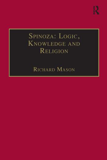 Spinoza: Logic, Knowledge and Religion book cover