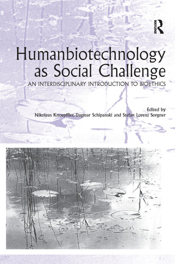 Humanbiotechnology as Social Challenge An Interdisciplinary Introduction to Bioethics book cover