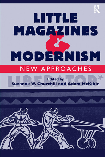 Little Magazines & Modernism New Approaches book cover