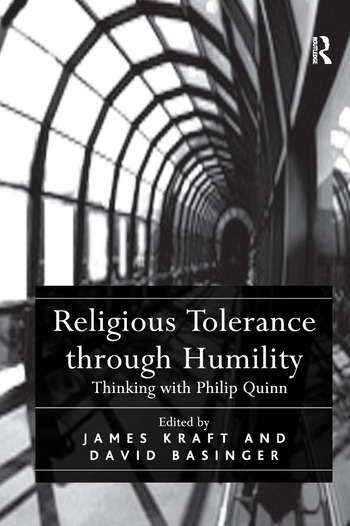 Religious Tolerance through Humility Thinking with Philip Quinn book cover