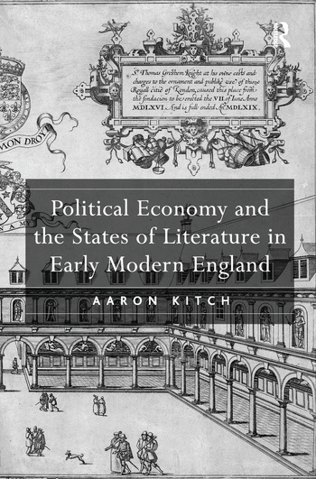 Political Economy and the States of Literature in Early Modern England book cover