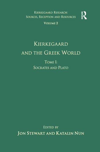 Volume 2, Tome I: Kierkegaard and the Greek World - Socrates and Plato book cover