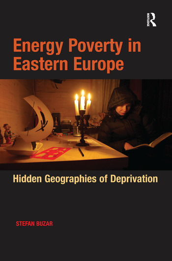Energy Poverty in Eastern Europe Hidden Geographies of Deprivation book cover