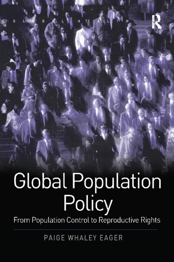 Global Population Policy From Population Control to Reproductive Rights book cover