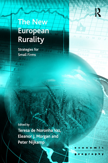 The New European Rurality Strategies for Small Firms book cover