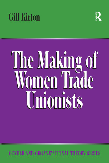 The Making of Women Trade Unionists book cover