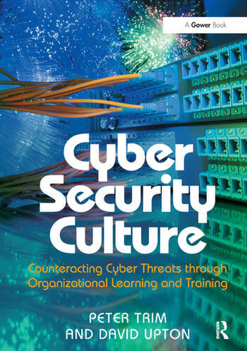 Cyber Security Culture Counteracting Cyber Threats through Organizational Learning and Training book cover