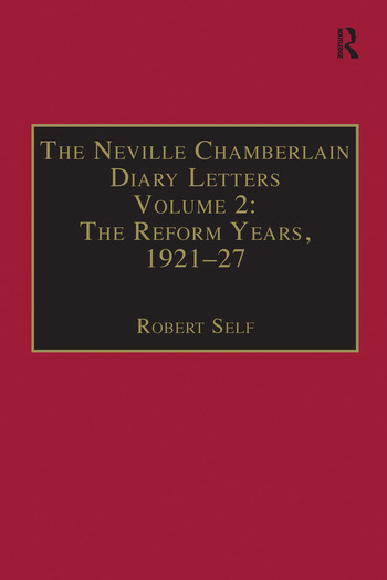 The Neville Chamberlain Diary Letters Volume 2: The Reform Years, 1921-27 book cover