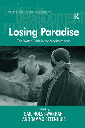 Losing Paradise The Water Crisis in the Mediterranean book cover