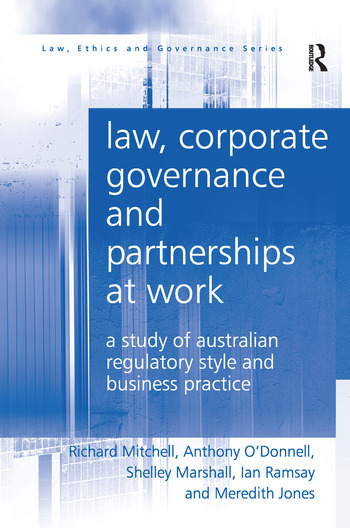 Law, Corporate Governance and Partnerships at Work A Study of Australian Regulatory Style and Business Practice book cover