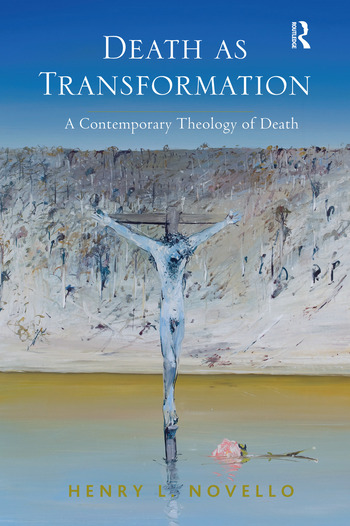 Death as Transformation A Contemporary Theology of Death book cover