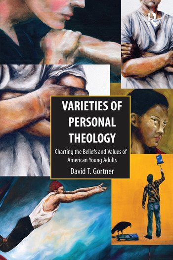 Varieties of Personal Theology Charting the Beliefs and Values of American Young Adults book cover