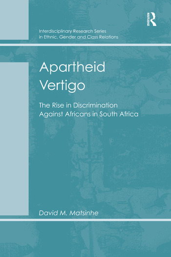 Apartheid Vertigo The Rise in Discrimination Against Africans in South Africa book cover