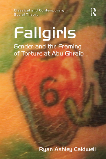 Fallgirls (Open Access) Gender and the Framing of Torture at Abu Ghraib book cover