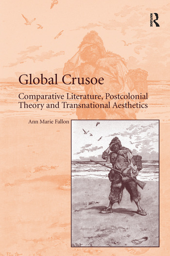 Global Crusoe: Comparative Literature, Postcolonial Theory and  Transnational Aesthetics