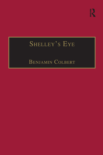 Shelley's Eye Travel Writing and Aesthetic Vision book cover