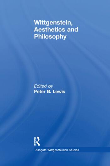 Wittgenstein, Aesthetics and Philosophy book cover