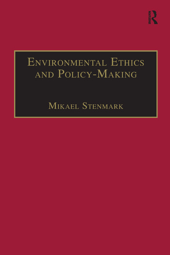 Environmental Ethics and Policy-Making book cover