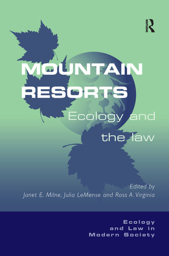 Mountain Resorts Ecology and the Law book cover