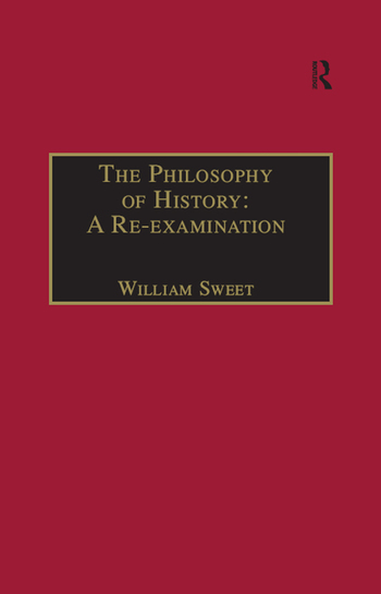 The Philosophy of History: A Re-examination book cover