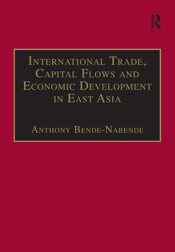 International Trade, Capital Flows and Economic Development in East Asia The Challenge in the 21st Century book cover