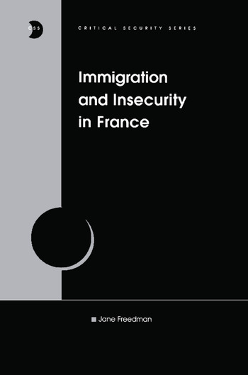 Immigration and Insecurity in France book cover