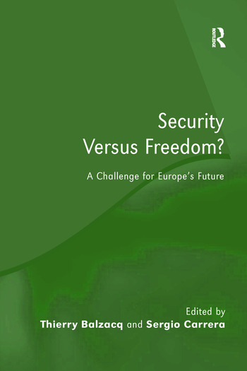 Security Versus Freedom? A Challenge for Europe's Future book cover