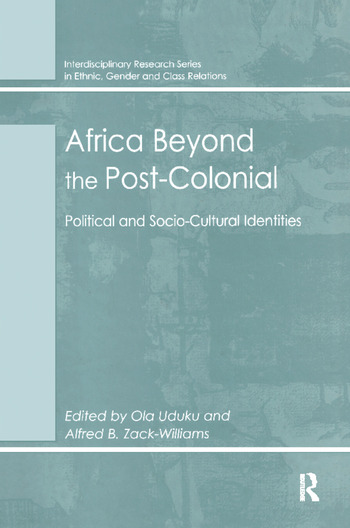 Africa Beyond the Post-Colonial Political and Socio-Cultural Identities book cover