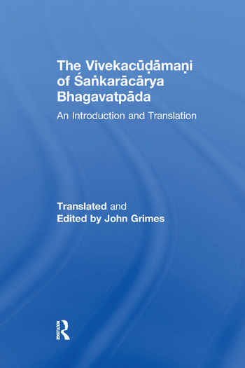 The Vivekacudamani of Sankaracarya Bhagavatpada An Introduction and Translation book cover