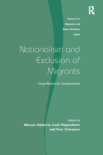 Nationalism and Exclusion of Migrants Cross-National Comparisons book cover