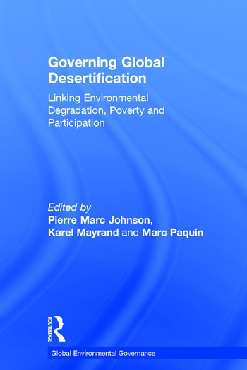 Governing Global Desertification Linking Environmental Degradation, Poverty and Participation book cover
