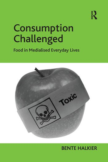 Consumption Challenged Food in Medialised Everyday Lives book cover