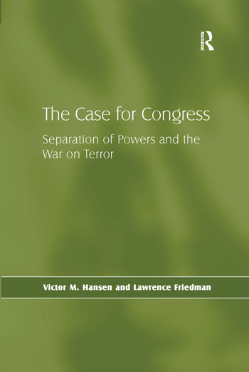 The Case for Congress Separation of Powers and the War on Terror book cover
