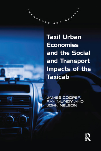 Taxi! Urban Economies and the Social and Transport Impacts of the Taxicab book cover