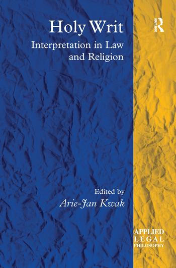 Holy Writ Interpretation in Law and Religion book cover