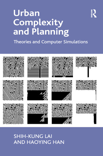 Urban Complexity and Planning Theories and Computer Simulations book cover