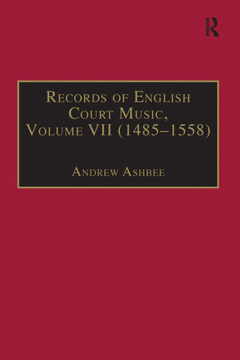 Records of English Court Music Volume VII: 1485-1558 book cover