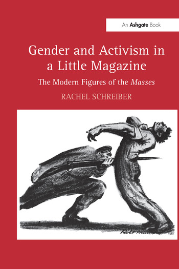 Gender and Activism in a Little Magazine The Modern Figures of the Masses book cover