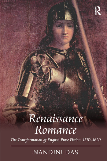 Renaissance Romance The Transformation of English Prose Fiction, 1570–1620 book cover
