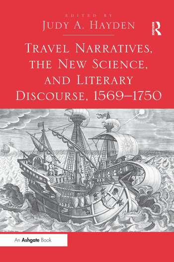Travel Narratives, the New Science, and Literary Discourse, 1569-1750 book cover