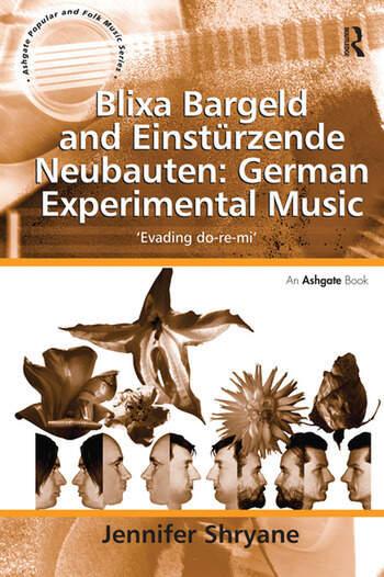 Blixa Bargeld and Einstürzende Neubauten: German Experimental Music 'Evading do-re-mi' book cover